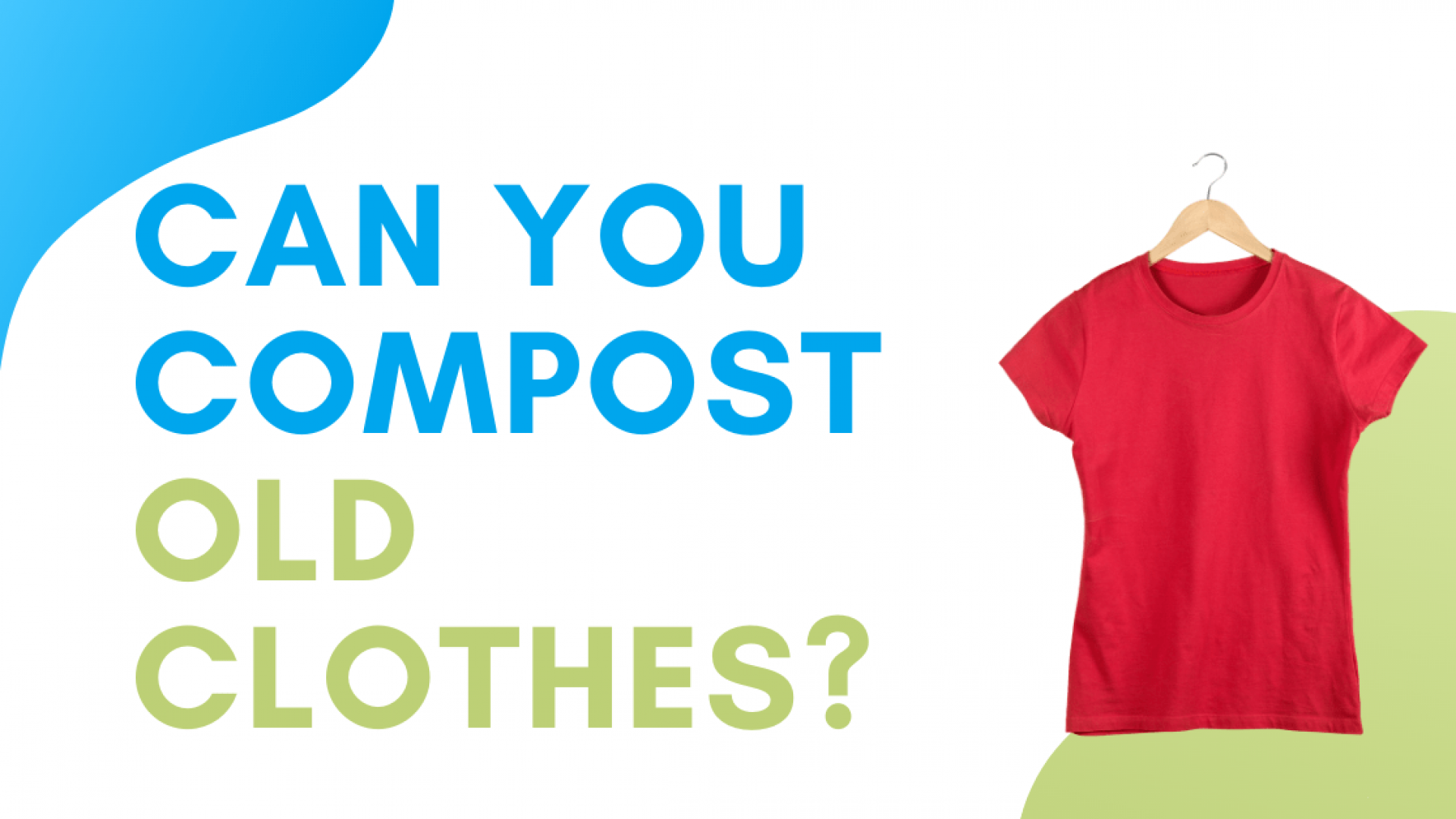 Can You Compost Old Clothes? Yes! Here's How