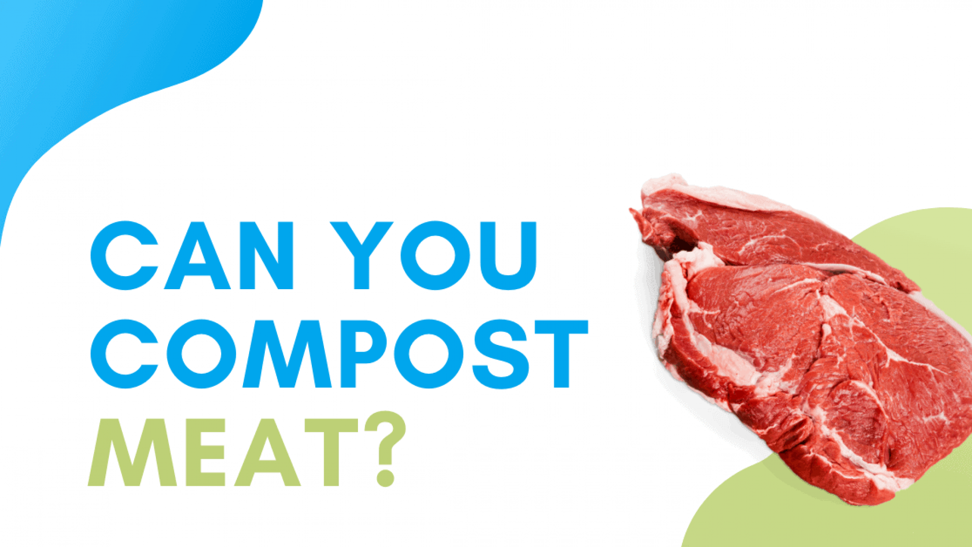 Can You Compost Meat?